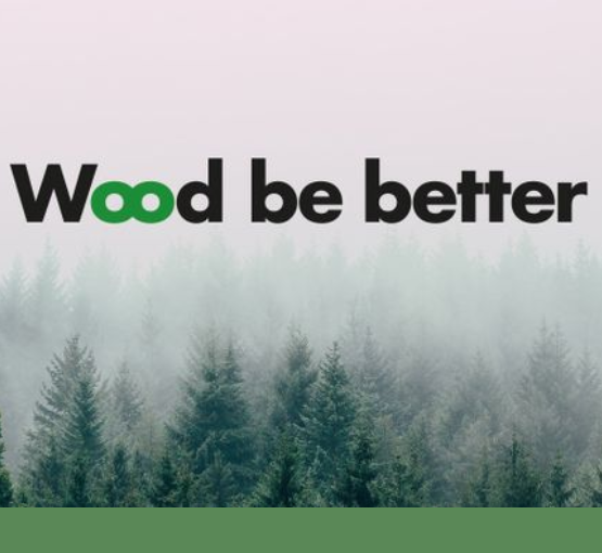Wood Be Better – a new initiative launched in Brussels